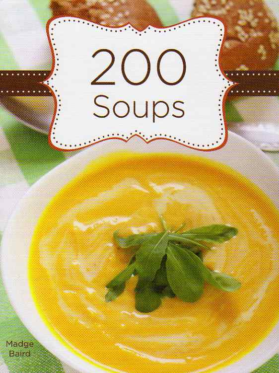 200 Soups by Madge Baird – review