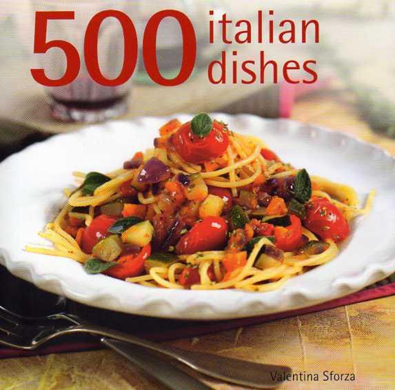 500 Italian Dishes by Valentina Sforza – review