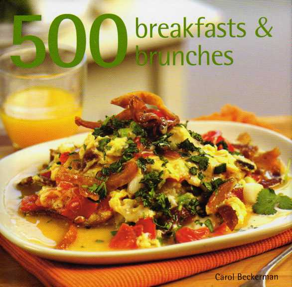 500 Breakfasts and Brunches by Carol Beckerman – review