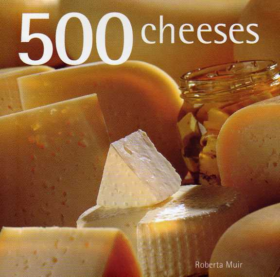 cookbook review 500 Cheeses