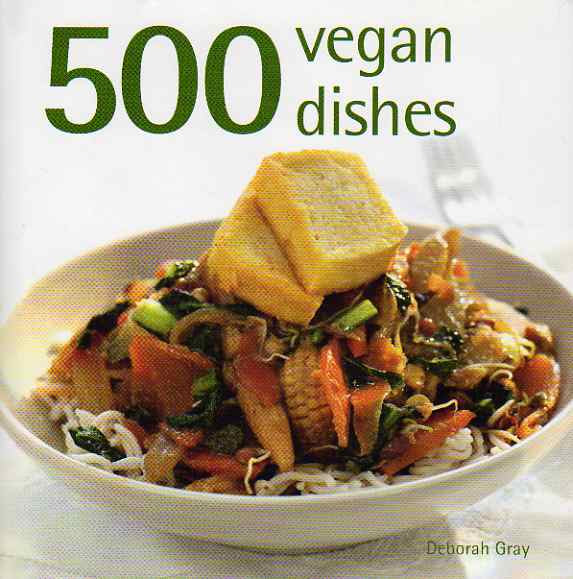 500 Vegan Dishes by Deborah Gray – review