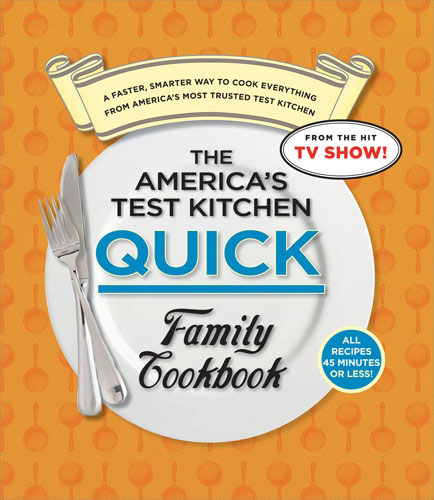 cookbook review America's Test Kitchen Quick Family Cookbook