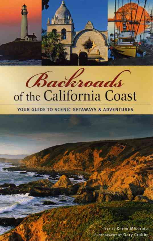 Backroads of the California Coast by Karen Misuraca – review