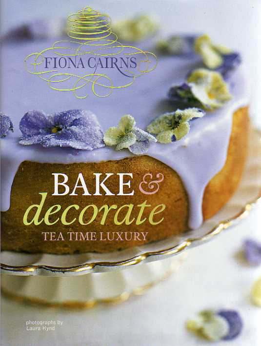 Bake and Decorate by Fiona Cairns – review