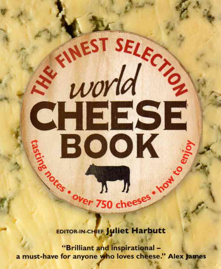 World Cheese Book by Juliet Harbutt – review