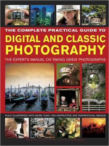 The Complete Practical Guide to Digital and Classic Photography by Steve Luck – review