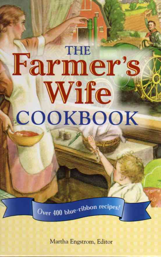 The Farmer's Wife Cookbook by Martha Engstrom – review