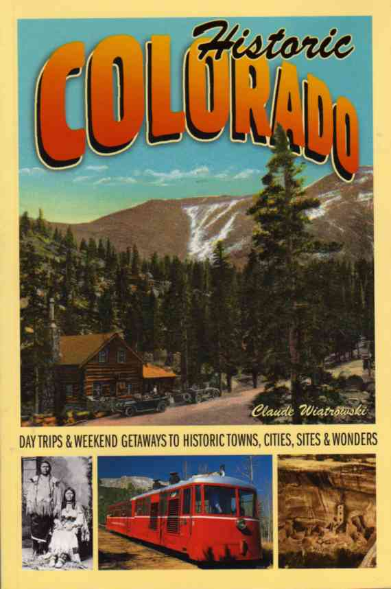 Historic Colorado by Claude Wiatrowski – review