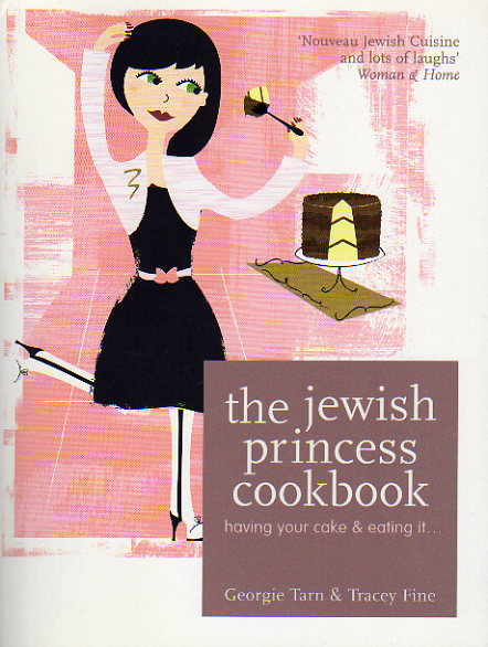 The Jewish Princess Cookbook by Georgie Tarn – review