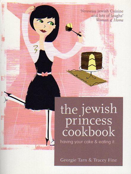 The Jewish Princess Cookbook by Georgie Tarn – review