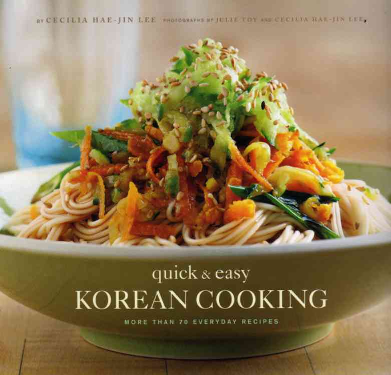 Quick and Easy Korean Cooking by Celia Hae-Jin Lee – review
