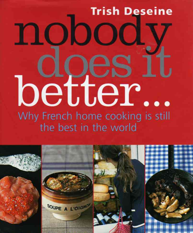 Nobody Does It Better by Trish Deseine – review