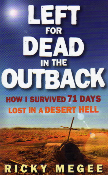 Left for Dead in the Outback by Ricky Megee – review