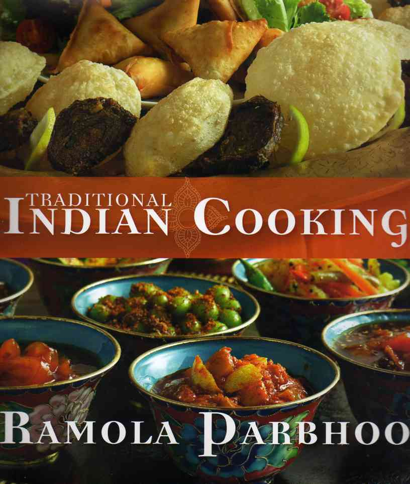 Traditional indian cooking by ramola parbhoo review mostly food asian cookbook review traditional indian cooking forumfinder Images