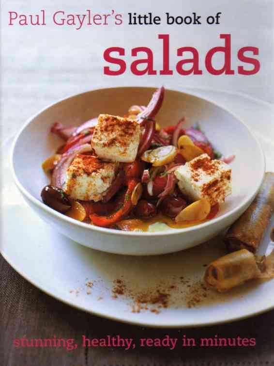Paul Gayler's Little Book of Salads – review