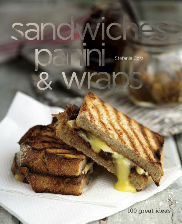 Sandwiches, Panini and Wraps by Stefania Corsi – review
