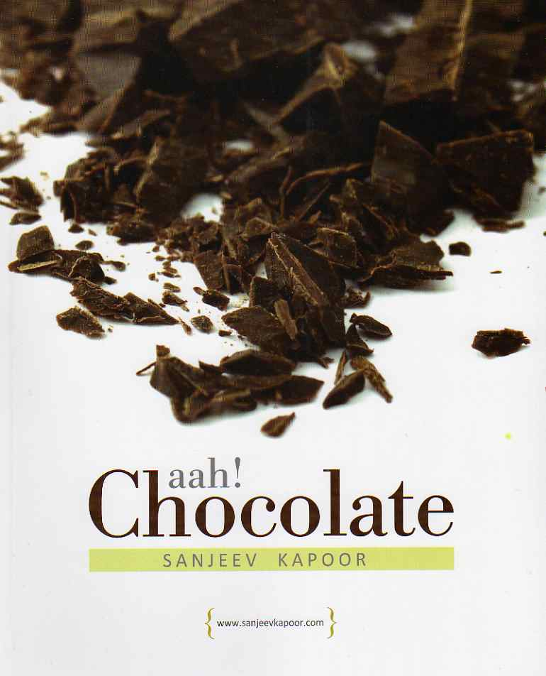 Aah! Chocolate by Sanjeev Kapoor – review