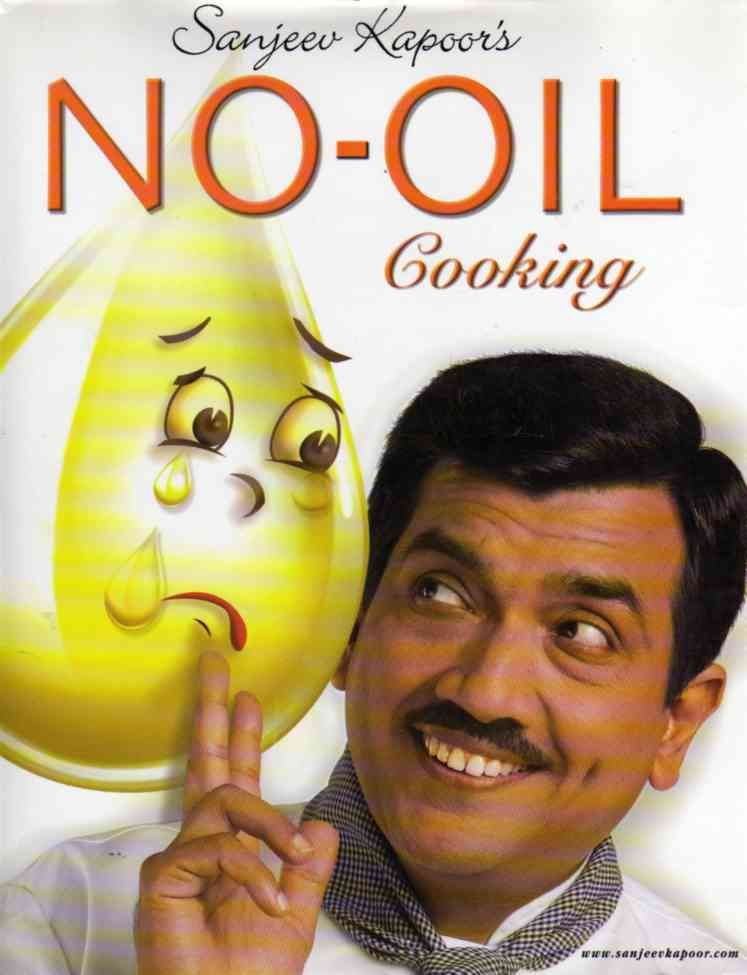 No-Oil Cooking by Sanjeev Kapoor – review