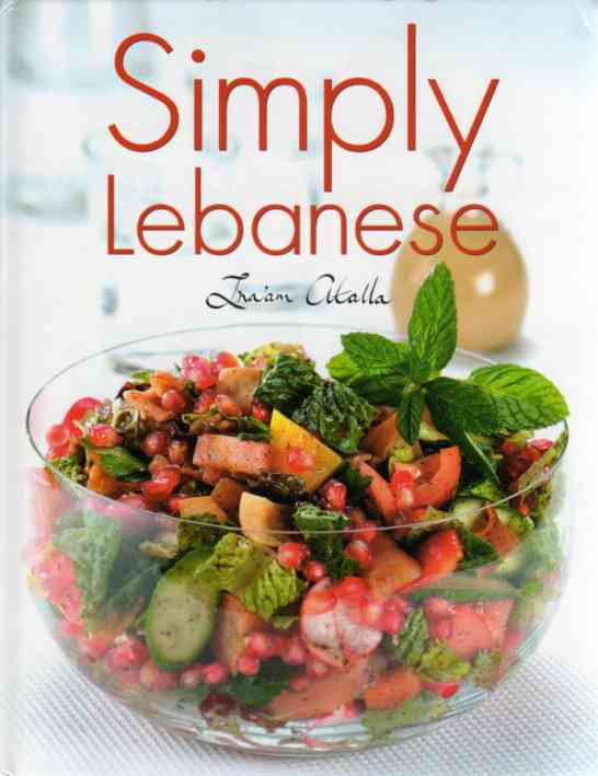 Simply Lebanese by Ina'am Atalla – review