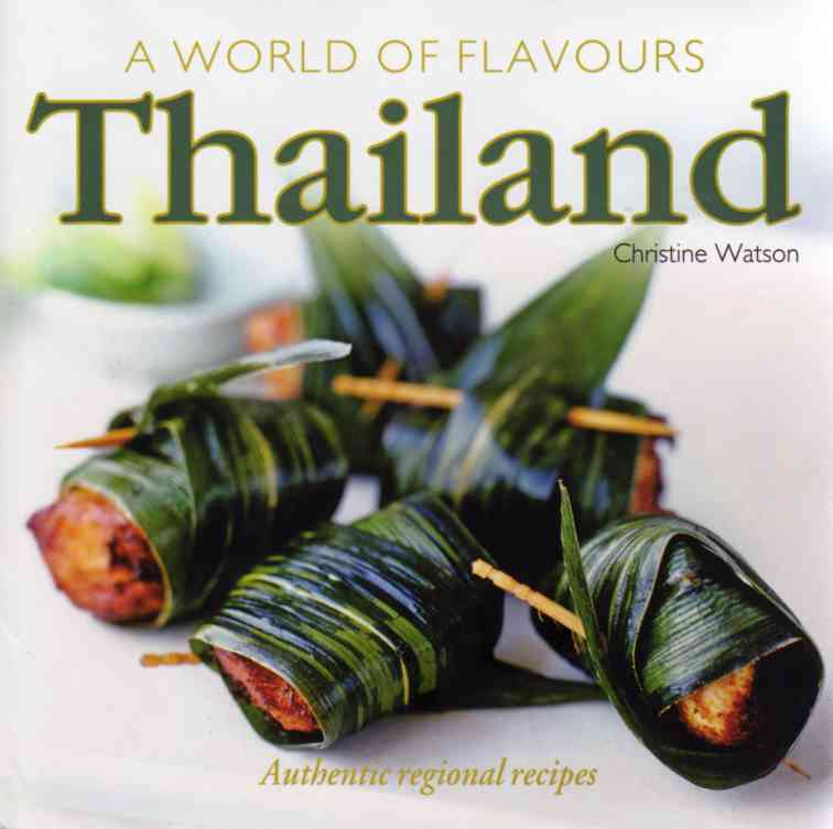 Thailand – A World of Flavours by Christine Watson – review