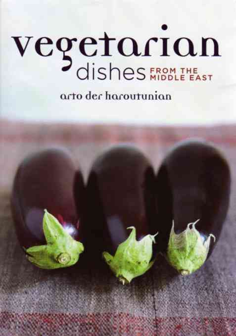 Vegetarian Dishes from the Middle East by Arto der Haroutunian – review