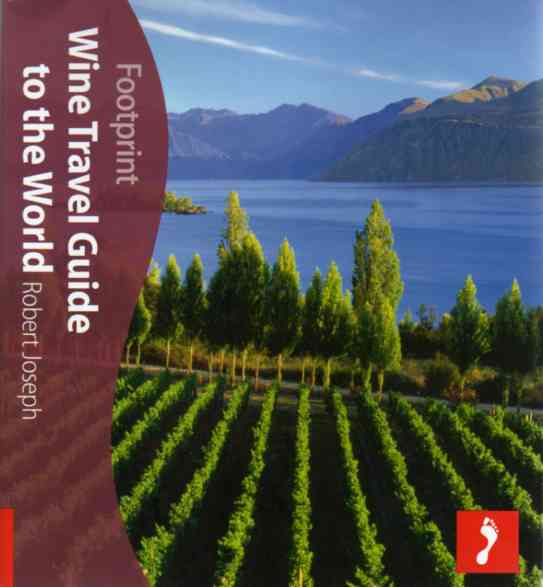 Wine Travel Guide to the World by Robert Joseph – review