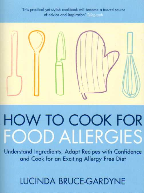 How to Cook for Food Allergies by Lucinda Bruce-Gardyne – review
