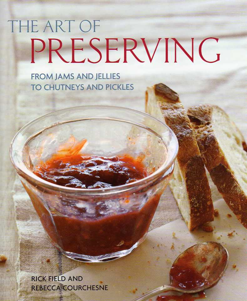 The Art of Preserving by Rick Field – review