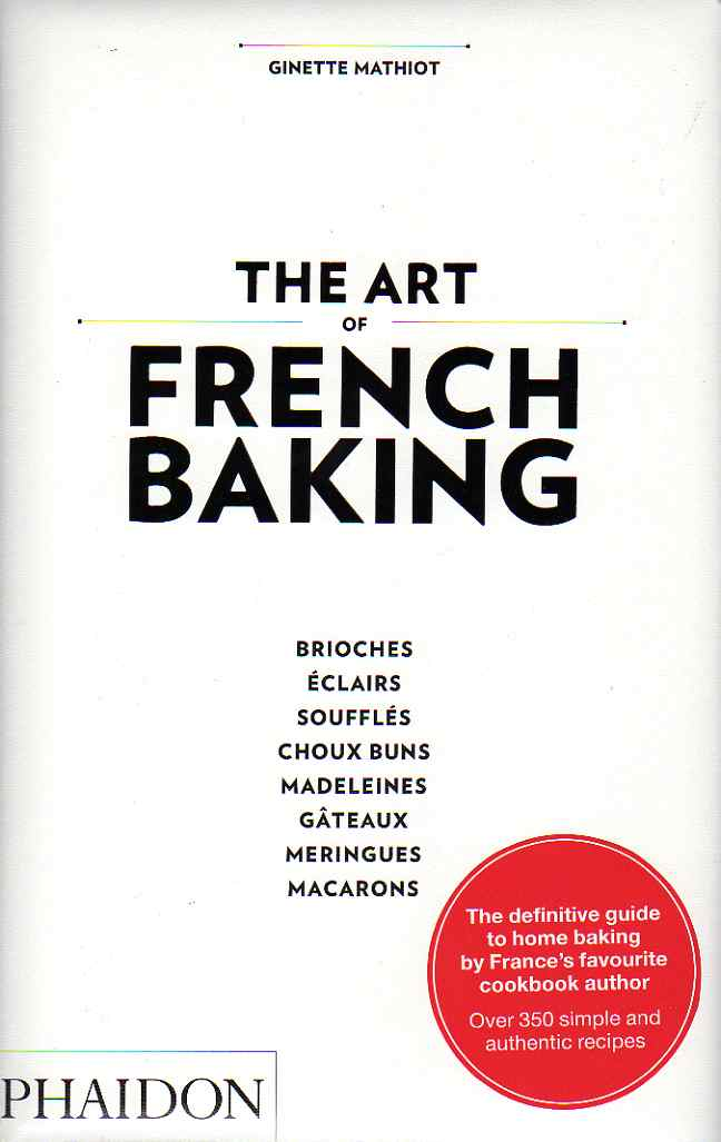 The Art of French Baking by Ginette Mathiot – review
