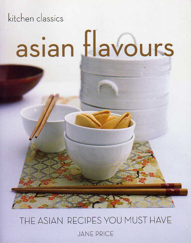 Asian Flavours – Kitchen Classics by Jane Price – review