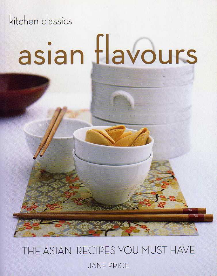 Asian Flavours – Kitchen Classics
