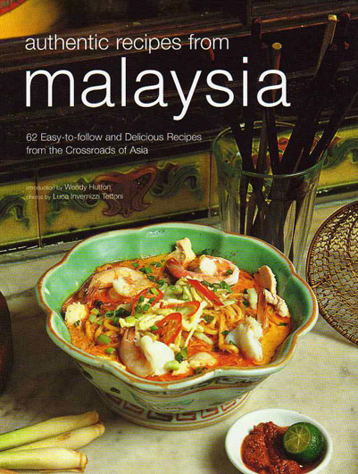 Authentic Recipes from Malaysia by Wendy Hutton – review