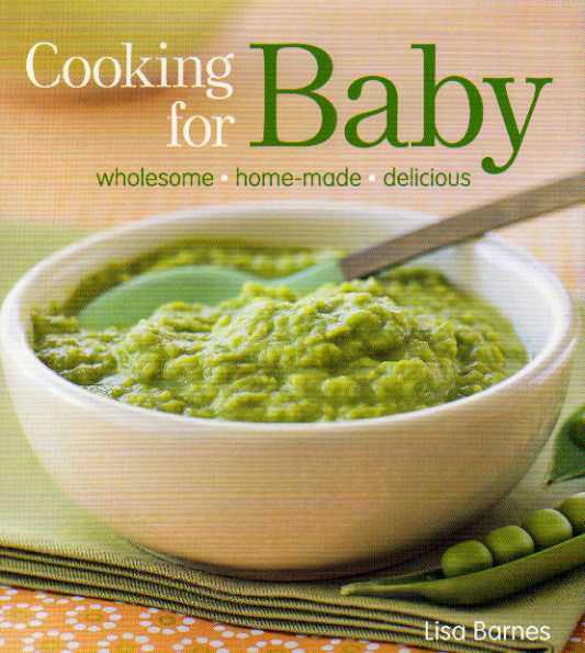 Cooking for Baby by Lisa Barnes – review