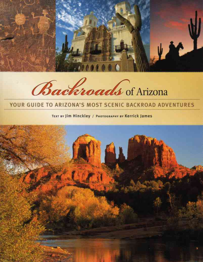 Backroads of Arizona by Jim Hinckley – review