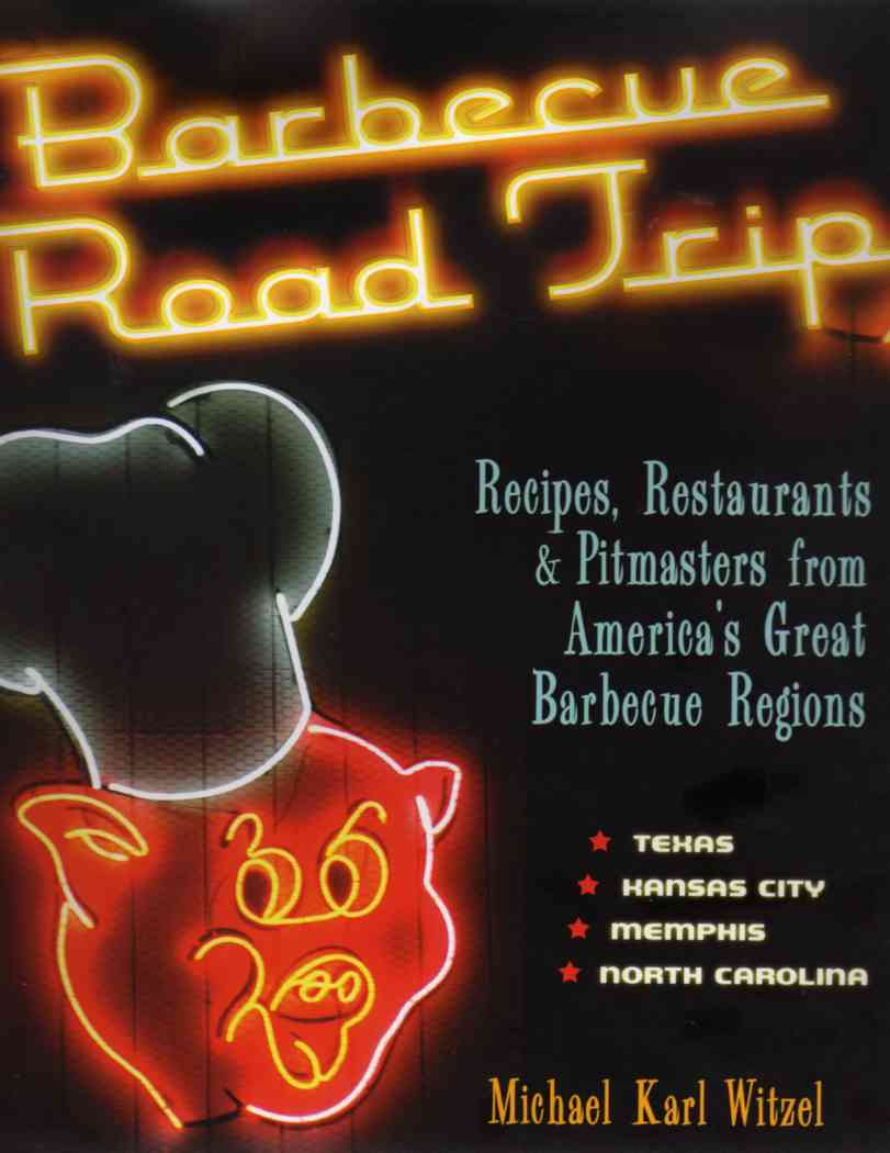 Barbecue Road Trip by Michael Karl Witzel – review