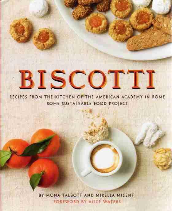 Biscotti by Mona Talbott and Mirella Misenti – review