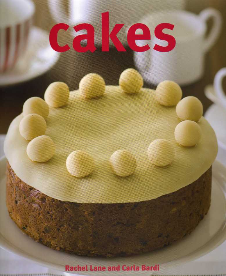 Cakes by Rachel Lane and Carla Bardi – review