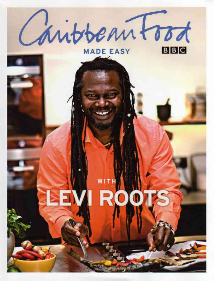Caribbean Food Made Easy by Levi Roots – review