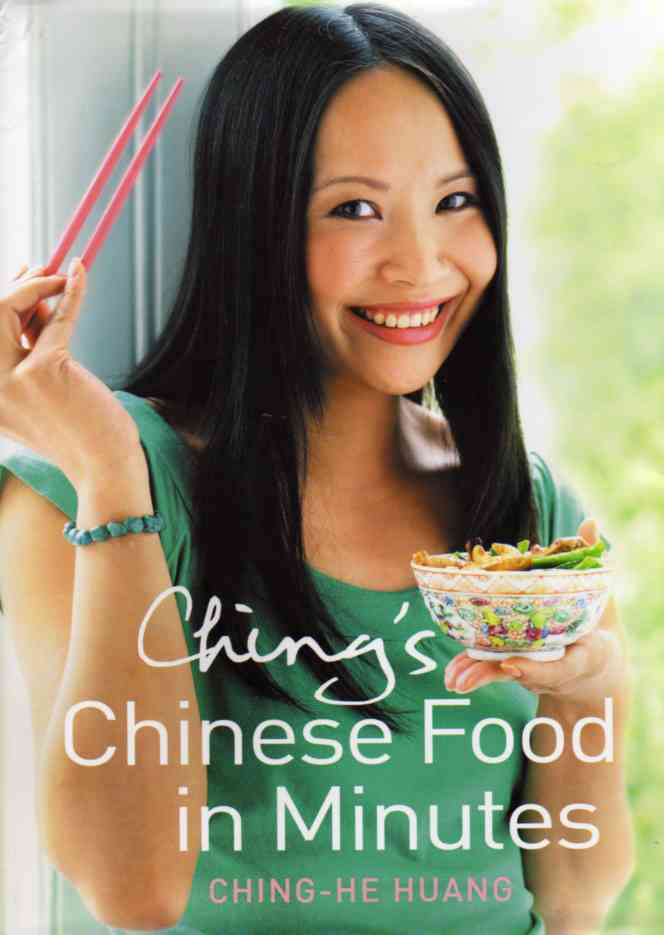 Ching's Chinese Food in Minutes by Ching-He Huang – review