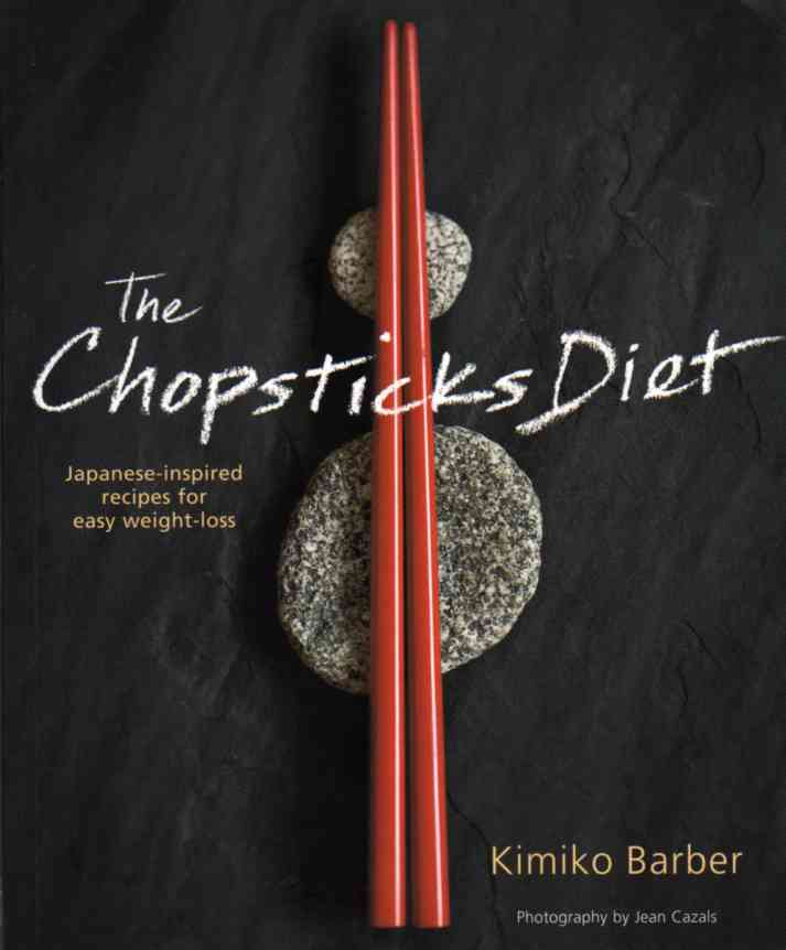 The Chopsticks Diet by Kimiko Barber – review