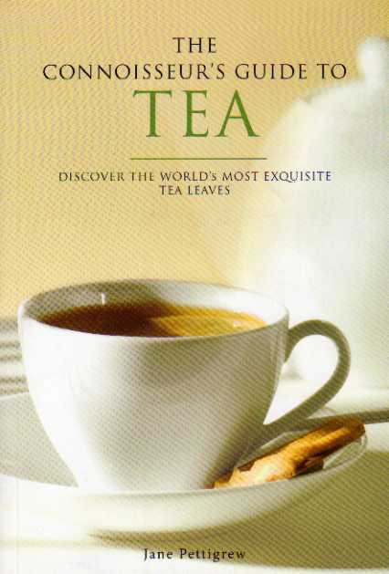 The Connoisseur's Guide to Tea by Jane Pettigrew – review