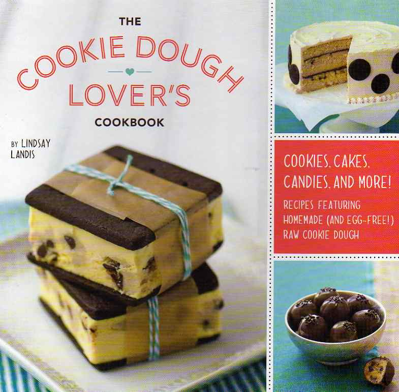 The Cookie Dough Lover's Cookbook by Lindsay Landis – review
