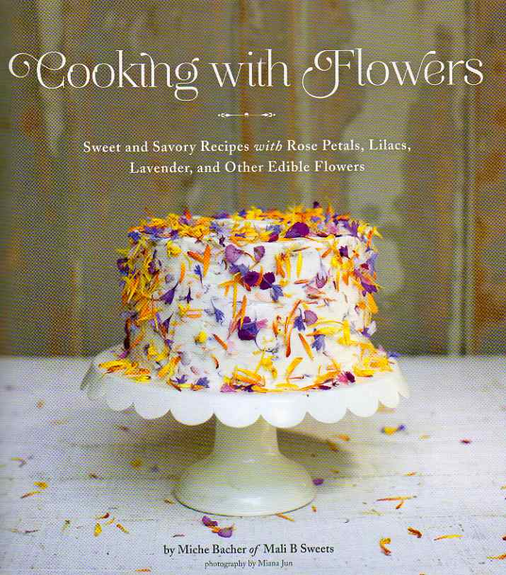 cookbook review Cooking with Flowers