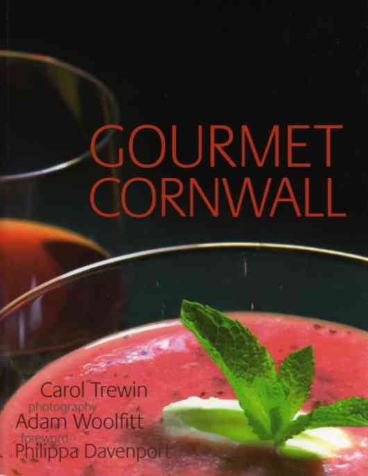 Gourmet Cornwall by Carol Trewin – review