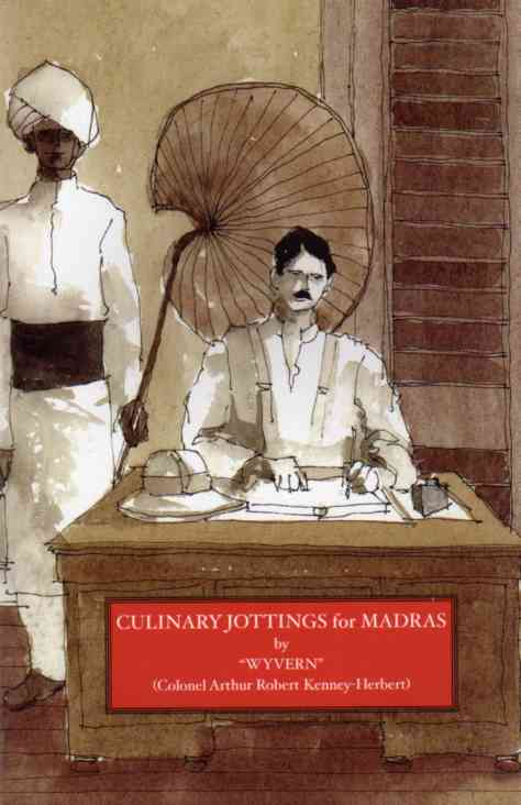 Culinary Jottings for Madras by Wyvern – review