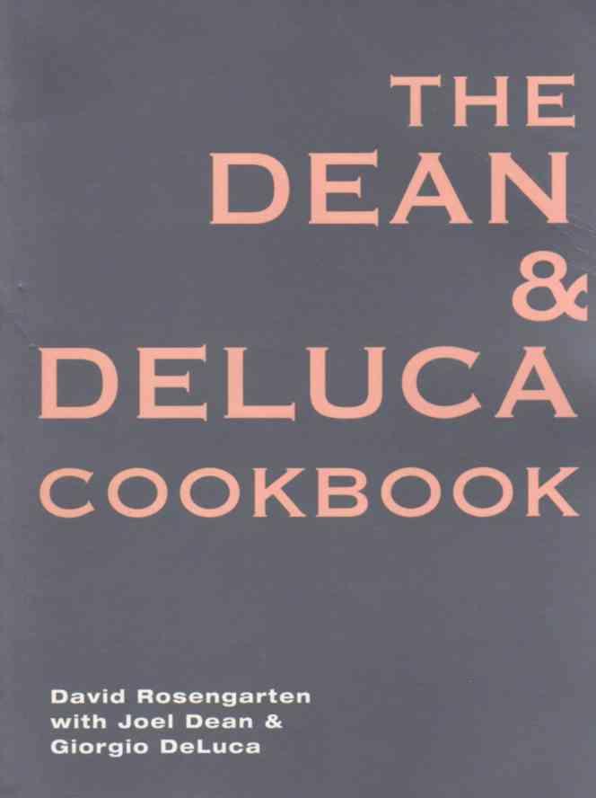 Dean & Deluca Cookbook