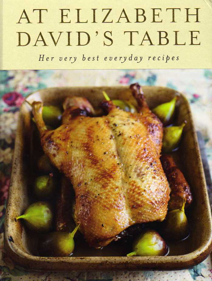 At Elizabeth David's Table cookbook review