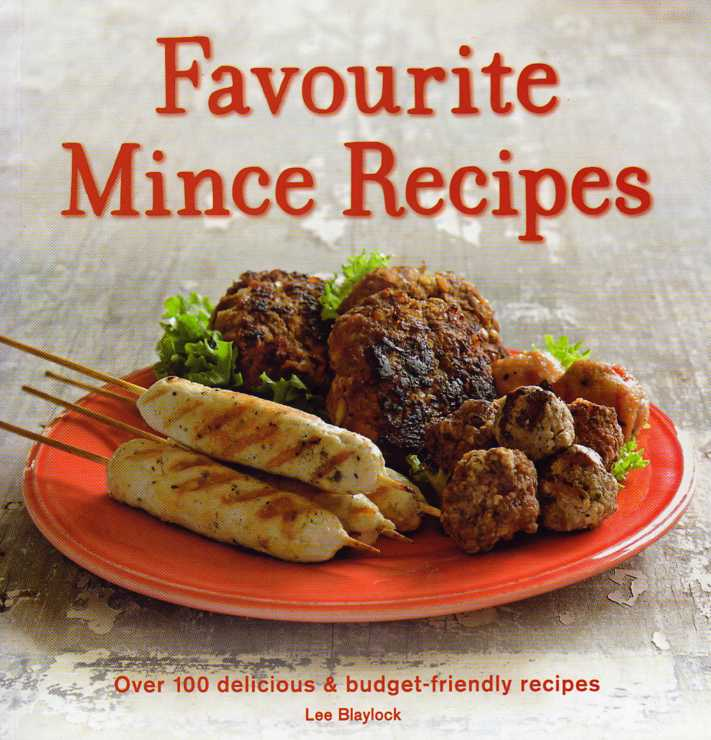 Favourite Mince Recipes by Lee Blaylock – review
