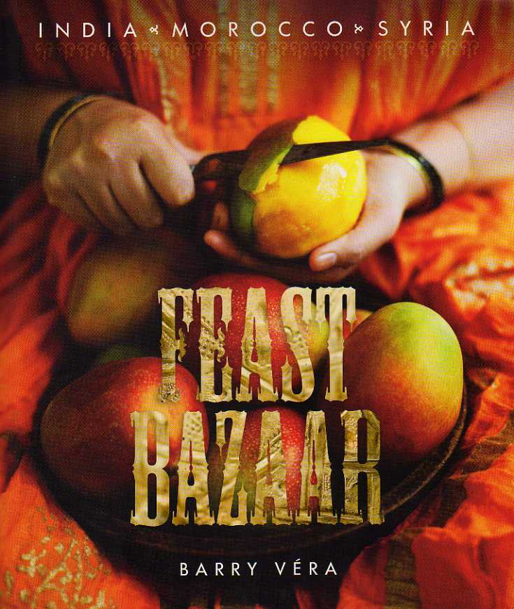 Feast Bazaar by Barry Véra – review