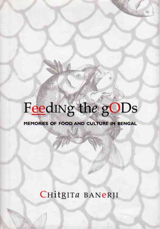 Feeding the Gods by Chitrita Banerji – review